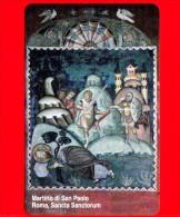 Scheda Telefonica - Nuova - VATICANO N. 98 - C&C 6098 - Martirio Di S. Paolo - Roma Sancta Sanctorum - Vatican