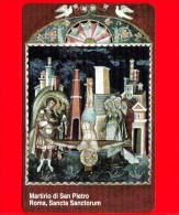 Scheda Telefonica - Nuova - VATICANO N. 94 - C&C 6094 - Martirio Di S. Pietro - Roma, Sancta Sanctorum - Vatican