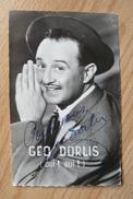 Carte Postale Dédicacée - Géo Dorlis - Autographe - Entertainers