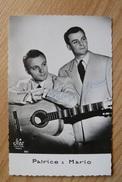 Carte Postale Avec Autographes - Patrice Et Mario - Photo Star Paris - Singers & Musicians