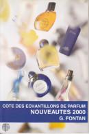 Cote Des échantillons De Parfum Nouveautes 2000 ARFON FONTAN - Books