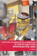 Cote Des échantillons De Parfum Nouveautes 2003 ARFON FONTAN - Books