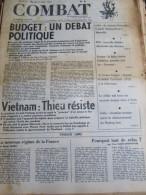 COMBAT N�8791 du 24/10/72 : Budget, d�bat politique / Vietnam, Thieu r�siste