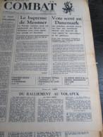 COMBAT N�8773 du 03/10/72 : Messmer / Vote serr� au Danemark