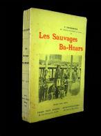 """""""Les SAUVAGES BA-HNARS"""" Vietnam Mekong Cochinchine Indochine Ethnologie Asie Asia 1929 ! - Geografía"""