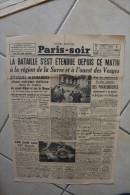 PARIS-SOIR -13 mai 1940-attaques allemandes violentes region canal Albert et meuse-bataille Sarre et ouest vosges
