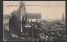 DF / 88 VOSGES / FAUCONCOURT / GUERRE 1914 - 1915 / LES RUINES / CIRCULÉE EN 1916 - Guerre 1914-18