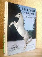 """""""Le CHEVAL Ce SEIGNEUR"""" A. De MONBRISSON Equitation Horse Pferde ! - Animales"""