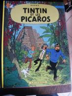 TINTIN ET LES PICAROS  HERGE - Tintin
