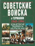 ARMEE ROUGE EN ALLEMAGNE OCCUPATION DDR 1945 1994 PACTE VARSOVIE ARME UNIFORME MANOEUVRE MATERIEL PROPAGANDE URSS PC