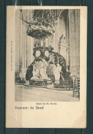 GAND: Chaire De St Bavon, Niet Gelopen Postkaart  (GA14690) - Gent