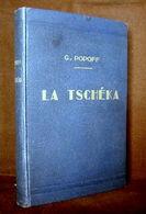 """""""La TSCHEKA""""(Emprisonnement Aventures Loubjanka) Georges POPOFF Russie Russia KGB Espionnage Renseignement Police 1926 ! - Biographien"""