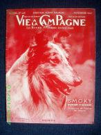 "Revue ""VIE A LA CAMPAGNE"" #445 Horticulture Agriculture Aviculture Elevage Chien 1947 ! - Garden"