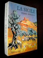 """""""La SICILE"""" ARTHAUD Beaux Pays Italie Italia Italy Italien Sicily Sizilien Couverture Peinture Yves BRAYER 1966 ! - Culture"""