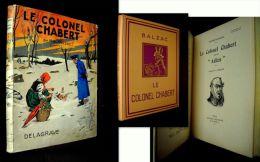 """""""COLONEL CHABERT"""" BALZAC Dessin Coul. +Jaquette Georges GRELLET Ed. DELAGRAVE """"CHEFS-D'OEUVRE LITTERAIRES"""" 1951 ! - Autres"""