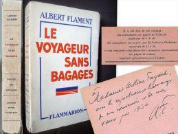 """""""Le VOYAGEUR Sans BAGAGE"""" Albert FLAMENT EO 1933 Numéroté 150 Exemplaires H.C Envoi Signé Signed à Mme ARTHEME FAYARD ! - Livres, BD, Revues"""