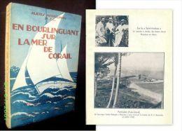 """""""EN BOURLINGUANT SUR LA MER DE CORAIL"""" Oceanie Papouasie Nouvelle Guinée Ethnologie Mission ! - Geografía"""