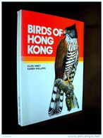 """""""BIRDS OF HONG KONG"""" Ornithology China Ornithologie Oiseau Bird Vogel Chine VINEY, PHILLIPS ! - Books, Magazines, Comics"""