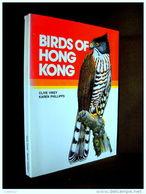 """""""BIRDS OF HONG KONG"""" Ornithology China Ornithologie Oiseau Bird Vogel Chine VINEY, PHILLIPS ! - Wildlife"""