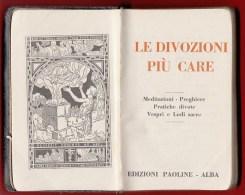 1948   '  '    Le Divozioni Piu Care  '  '   -  Editions Paoline  à Alba -  488 Pages