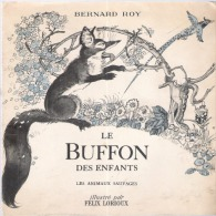 LE BUFFON DES ENFANTS BERNARD ROY - Non Classificati
