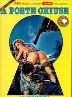 A PORTE CHIUSE N°15 LA STRANIERA - Libri, Riviste, Fumetti