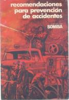 SOMISA SOCIEDAD MIXTA SIDERURGIA ARGENTINA RECOMENDACIONES PARA PREVENCION DE ACCIDENTES LIBRITO ORIGINAL - Tools