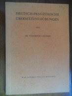 """Deutch - Französische - Übersetzungsübungen (Dr. Friedrich Greiner) """"2.verbesserte Auflage"""" - Livres Scolaires"""