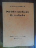 Deutsche Sprachlehre Für Ausländer  (Schulz - Sundermeyer) De 1962 - Livres Scolaires