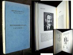 """""""REFRIGERATION CONTROLS"""" (Manuals)  H. EGGINTON Refrigerateur Refrigerator Froid Frigoriste Ca 1956 1st Edition Rare ! - Ingénierie"""