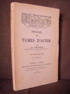 """""""TRAVAIL Des TUBES D´ACIER"""" Mecanique Metal Chauffage Construction Outil 1928 ! - Ciencia"""