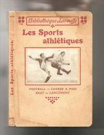 LES SPORTS ATHLETIQUES» (FOOTBALL  COURSE à PIED  SAUT LANCEMENT) Sport Ca 1920 ! - Sport