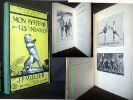 """""""MON SYSTEME POUR LES ENFANTS"""" MULLER Sport Exercice Musculation Massage Education Physique Ecole Ca 1910 ! - Deportes"""