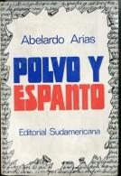 """POLVO Y ESPANTO"" DE ABELARDO ARIAS-EDIT.SUDAMERICANA-AÑO 1976-PAG.317-USADO-GECKO. - Ontwikkeling"
