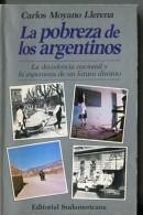 """""""LA POBREZA DE LOS ARGENTINOS"""" DE CARLOS MOYANO LLERENA-EDIT.SUDAMERICANA-AÑO 1987-PAG.192-SIN USO-GECKO. - Ontwikkeling"""