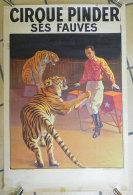 Affiche Cirque Pinder Circus ancienne Dompteur de fauves Tigres Imprimerie Bedos et Cie Paris 60x40cms