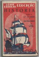 ESTADO NOVO: Livro De História Para A 4 Classe - Caixa 9 - Schulbücher