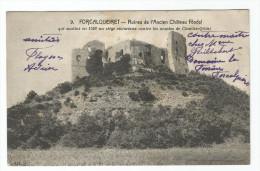 CPA  VAR     83  FORCALQUEIRET   N° 9  Ruines De L'ancien Château - Altri Comuni