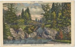Slovakia 1922. Tatry Belanske Kupele.Landosky Most - Slovakia
