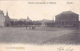 Asse - Assche - Maison Communale et H�pital (Van Neck Ed, vente unique)