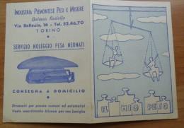 VECCHIO PIEGHEVOLE PUBBLICITARIO BILANCE - IND. PIEMONTESE PESI E MISURE - SERVIZIO NOLEGGIO PESA NEONATI - TORINO - - Pubblicitari