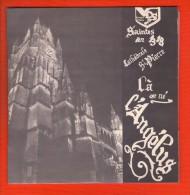 45 Tours - Saintes En 1318. Cathédrale Saint Pierre - L'Angelus - Gospel & Religiöser Gesang