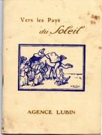VERS LES PAYS DU SOLEIL AGENCE LUBIN ALGERIE MAROC ETC 1923 - Afrique