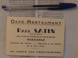 Carte De Visite Du Café–restaurant Paul Satin 48 Avenue Alsace-Lorraine à Grenoble  –  Vers 1930 - Visiting Cards