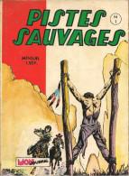Pistes Sauvages N° 1 - Editions Aventures Et Voyages - Avec Kirbi Flint Et Sunday - Janvier 1972 - BE - Small Size