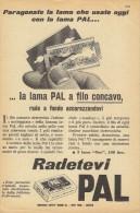 # PAL RAZOR BLADES 1950s Advert Pubblicità Publicitè Reklame Lamette Rasoio Lames Rasoir Cuchillas Klingen - Lames De Rasoir