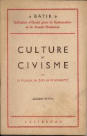 Culture Et Civisme - 1945 - Vicomte Du BUS De WARNAFFE - Superbe Etat - Cultuur