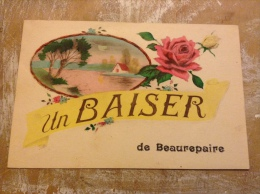 Un Baiser De Beaurepaire - Beaurepaire
