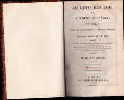 LIVRE 1837 - BULLETIN DES LOIS DU ROYAUME DE FRANCE -LOUIS PHILIPPE Ier - Livres, BD, Revues