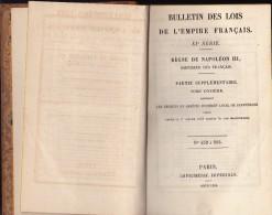 LIVRE 1858 - BULLETIN DES LOIS DE L 'EMPIRE FRANCAIS -REGNE DE NAPOLEON III - Libros, Revistas, Cómics